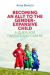 Front cover of Becoming an Ally to the Gender-Expansive Child