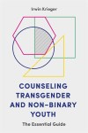Front cover of Counseling Transgender and Non-binary Youth