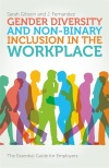 Front cover of Gender Diversity and Non-binary Inclusion in the Workplace