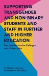 Front cover of Supporting Transgender and Non-Binary Students and Staff in Further and Higher Education