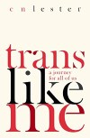 Front cover of Trans Like Me